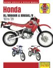 Honda XL/XR600R & XR650L/R '83 to '20: - Model history - Pre-ride checks - Wiring diagrams - Tools and workshop tips (Haynes Service & Repair Manual) Cover Image