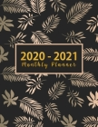 2020-2021 Monthly Planner: large see it bigger 2-year monthly planner - Monthly Schedule Organizer - Agenda Planner For The Next Two Years, 24 Mo Cover Image