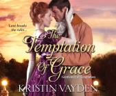 The Temptation of Grace (Gentlemen of Temptation #3) Cover Image
