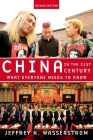 China in the 21st Century: What Everyone Needs to Know Cover Image