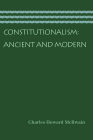 Constitutionalism: Ancient and Modern Cover Image