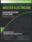 Nebraska 2020 Master Electrician Exam Questions and Study Guide: 400+ Questions for study on the 2020 National Electrical Code Cover Image