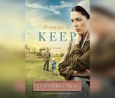 Promise to Keep (Promise of Sunrise #3) Cover Image