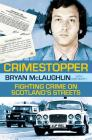 Crime Stopper: Fighting Crime on Scotland's Streets Cover Image
