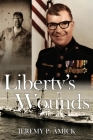 Liberty's Wounds Cover Image