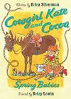 Cowgirl Kate and Cocoa: Spring Babies Cover Image