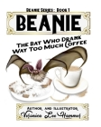 Beanie: The Bat Who Drank Way Too Much Coffee Cover Image