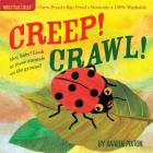 Indestructibles Creep! Crawl!: Chew Proof · Rip Proof · Nontoxic · 100% Washable (Book for Babies, Newborn Books, Safe to Chew) Cover Image