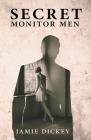 Secret Monitor Men Cover Image