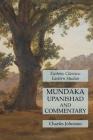 Mundaka Upanishad and Commentary: Esoteric Classics: Eastern Studies Cover Image
