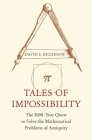 Tales of Impossibility: The 2000-Year Quest to Solve the Mathematical Problems of Antiquity Cover Image
