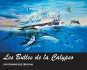 Les Bulles de la Calypso: Artiste Dominique Serafini Cover Image
