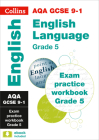 Collins GCSE 9-1 Revision – AQA GCSE 9-1 English Language Exam Practice Workbook for grade 5 Cover Image