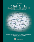 Learn PowerShell in a Month of Lunches: Covers Windows, Linux, and macOS Cover Image