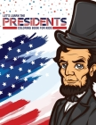 Let's Learn The Presidents Coloring Book For Kids: Ages 4-8 - History - Presidential Learning Assignment - Lesson Plan Cover Image