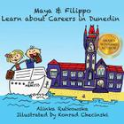 Maya & Filippo Learn about Careers in Dunedin Cover Image