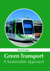 Green Transport: A Sustainable Approach Cover Image