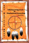 The Medicine Wheel: A Balanced Approach to Employment Counseling Cover Image
