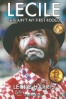 Lecile: This Ain't My First Rodeo Cover Image