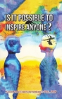 Is It Possible to Inspire Anyone? Cover Image