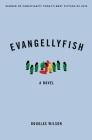 Evangellyfish Cover Image