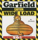 Garfield Caution: Wide Load: His 56th Book Cover Image