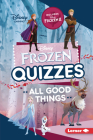 Frozen Quizzes: All Good Things Cover Image
