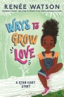 Ways to Grow Love (A Ryan Hart Story) Cover Image