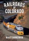Railroads of Colorado Cover Image