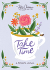 Take Time: A Mother's Journal Cover Image