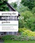 Growing the Northeast Garden: Regional Ornamental Gardening Cover Image