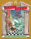 Greco Disco: The Art and Design of Luke Edward Hall Cover Image