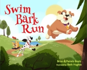 SWIM BARK RUN Cover Image