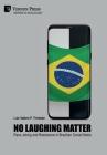 No Laughing Matter: Race Joking and Resistance in Brazilian Social Media Cover Image