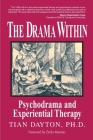 The Drama Within: Psychodrama and Experiential Therapy Cover Image