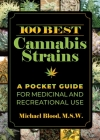 100 Best Cannabis Strains: A Pocket Guide for Medicinal and Recreational Use Cover Image