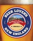 Beer Lover's New England Cover Image