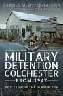 Military Detention Colchester from 1947: Voices from the Glasshouse Cover Image