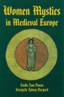 Women Mystics in Medieval Europe Cover Image