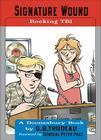 Signature Wound: Rocking TBI (Doonesbury #32) Cover Image