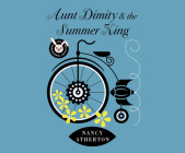 Aunt Dimity and the Summer King Cover Image