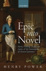 Epic Into Novel: Henry Fielding, Scriblerian Satire, and the Consumption of Classical Literature Cover Image