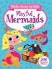 Sticker Dress-Up Dolls Playful Mermaids: 200 Reusable Stickers! (Dover Children's Activity Books) Cover Image