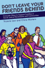 Don't Leave Your Friends Behind: Concrete Ways to Support Families in Social Justice Movements and Communities Cover Image