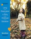 Using Observation in Early Childhood Education Cover Image