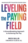 Leveling the Paying Field: A Groundbreaking Approach to Achieving Fair Pay Cover Image