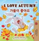 I Love Autumn (English Korean Bilingual Book for Kids) (English Korean Bilingual Collection) Cover Image