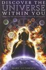 Discover the Universe Within You: Through the Metaphysical Science of Astrology Cover Image