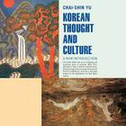 Korean Thought and Culture: A New Introduction Cover Image