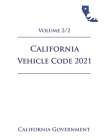 California Vehicle Code [VEH] 2021 Volume 2/2 Cover Image